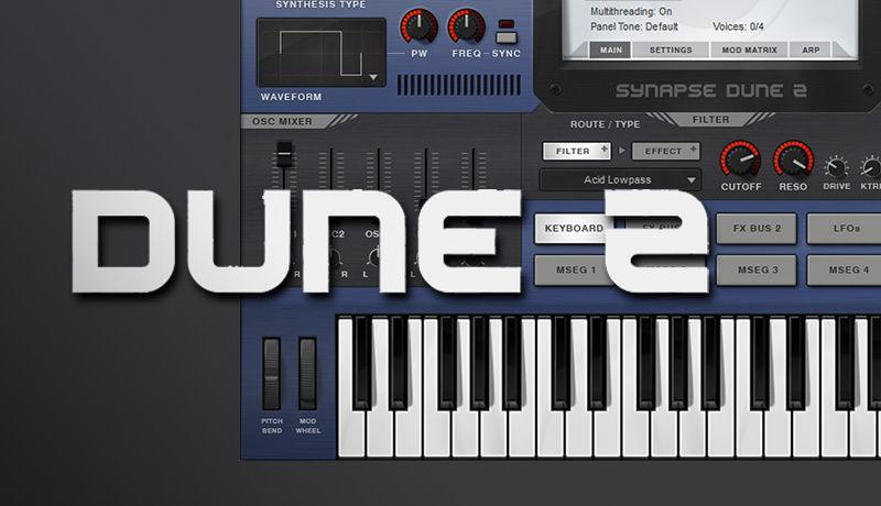 Synapse Audio - DUNE 2 VST Crack Torrent 3.4.0 (Mac & Win)